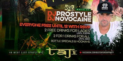 event in New York City: Sat. 05/05: Prostyle invades the Best Saturday Party at TaJ NYC. No Cover.