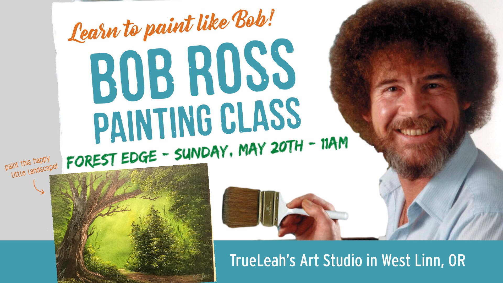 Bob Ross Painting Class Forest Edge At Trueleahs Art Studio West