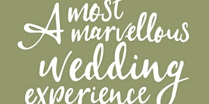 A Most Marvellous Wedding Experience