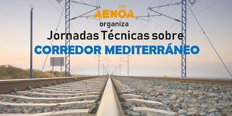 Corredor Mediterráneo: Jornadas técnicas billets