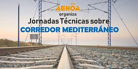 Corredor Mediterráneo: Jornadas técnicas entradas