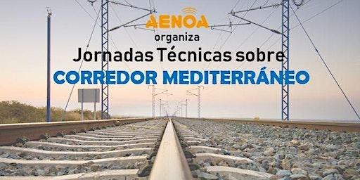 Corredor Mediterráneo: Jornadas técnicas