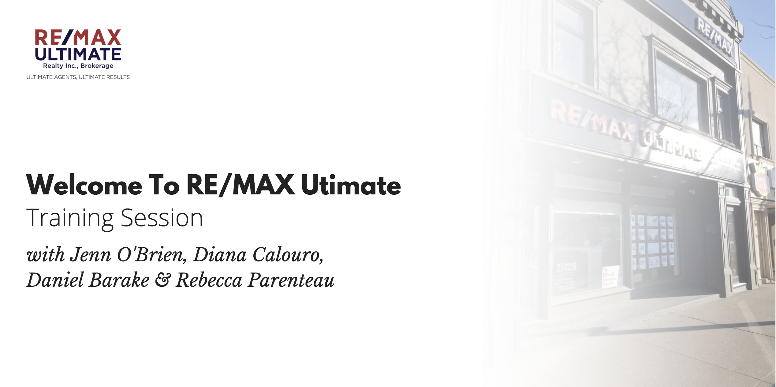 Welcome to RE/MAX Ultimate Training Session -