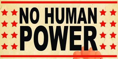 'NO HUMAN POWER'  S.C.D Annual Convention 2019 - 16 & 17 March 2019
