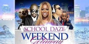 Ultimate School Daze Weekend Getaway