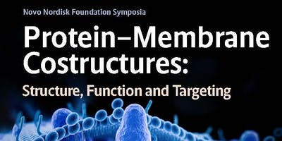 Symposium: Protein-Membrane Costructures: Structure, Function, and Targeting