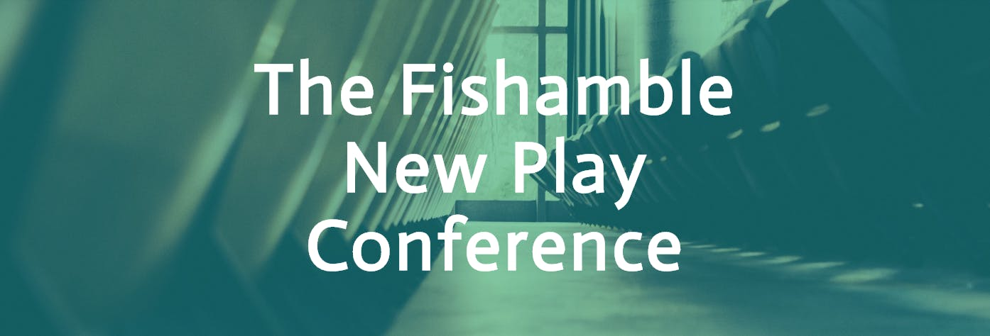 The Fishamble    New Play Conference