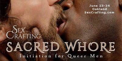 Sacred Whore Initiation for Queer Men