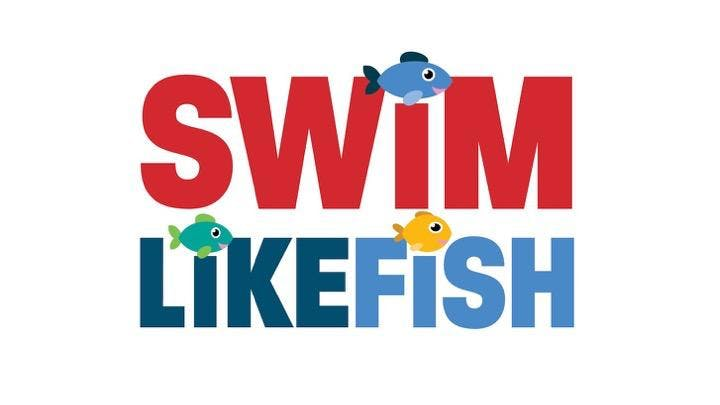 SWIM LIKE FISH LESSONS (WEEK OF MAY 21-23)
