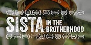 Sista in the Brotherhood