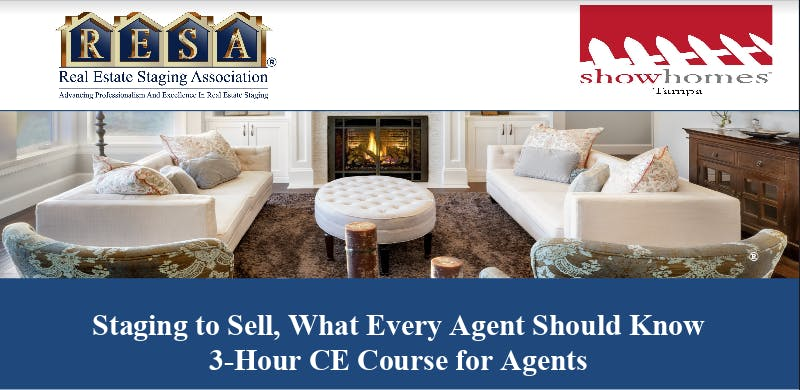 Staging to Sell What Every Agent Should Know 3-Hour CE Course ALL AGENTS WELCOME