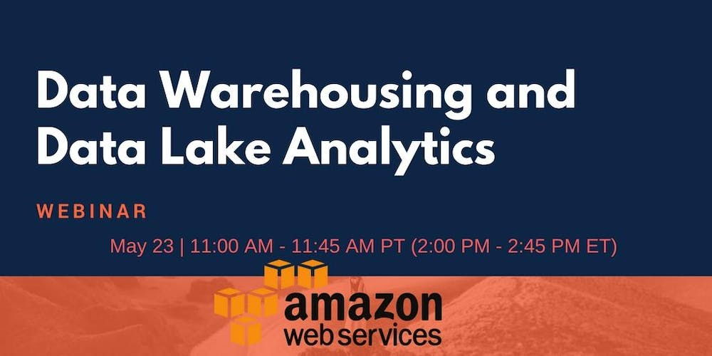 Data Warehousing and Data Lake Analytics Tickets, Wed, May 23, 2018 at  11:00 AM | Eventbrite
