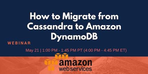 How to Migrate from Cassandra to Amazon DynamoDB