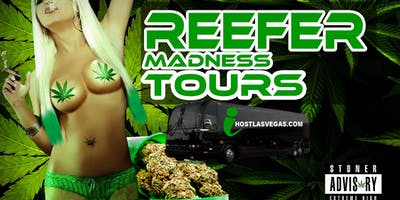 LAS VEGAS REEFER MADNESS TOURS -- IT'S FINALLY LEGAL!!