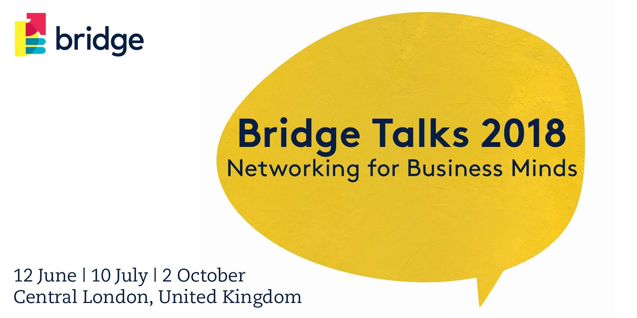 Bridge Talks 2018 - Networking for Business M