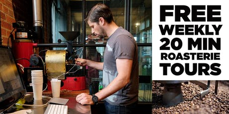 Roasterie Tour - FREE! tickets