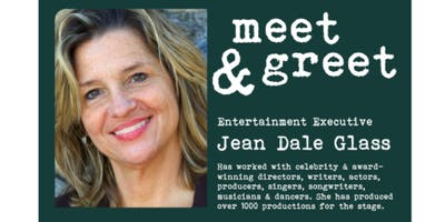 MEET & GREET WITH JEAN DALE GLASS ENTERTAINMENT EXECUTIVE