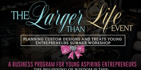 Wedding & Event Planning & TreatMaking For Young Entrepreneur Orlando (Kids& Adults )  Entrepreneurs Summer Camp Workshop tickets