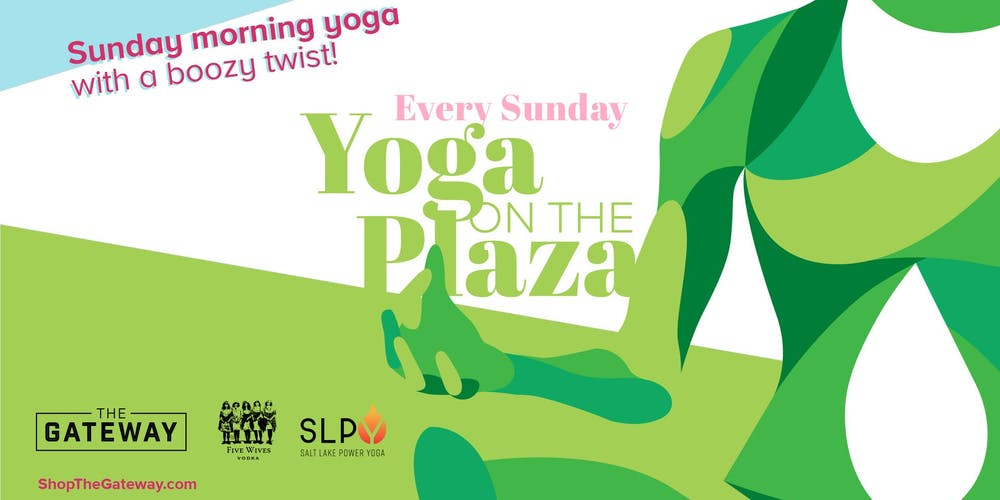 Yoga on the Plaza | The Gateway Tickets, Multiple Dates | Eventbrite