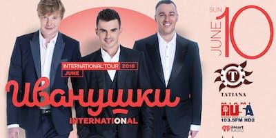 MIAMI SUNDAY JUNE 10 Ivanushki International LIVE in concert @ TATIANA club