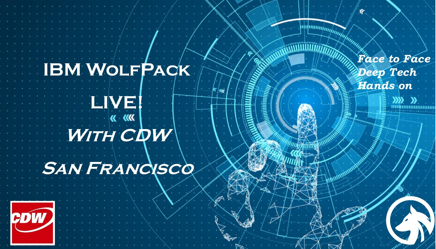 July 11 San Francisco IBM WolfPack With CDW @ Galvanize: Watson