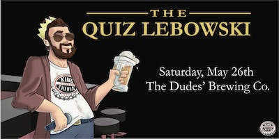 King Trivia Presents: A Big Lebowski Themed Event