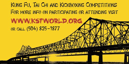 34th KSF - Kung Fu, Tai Chi & Kickboxing Open Competition