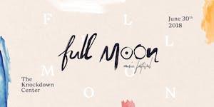 Full Moon Fest 2018