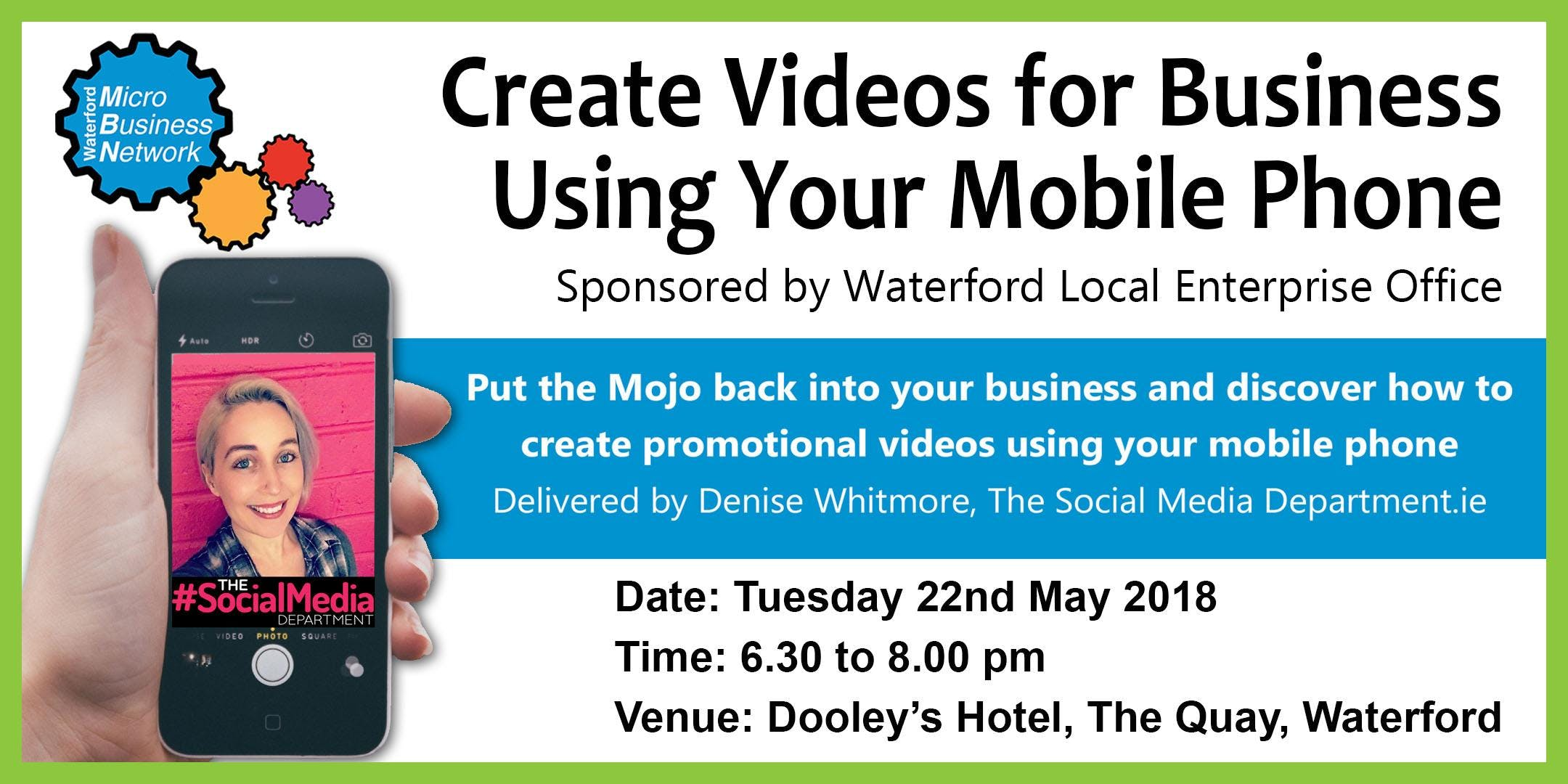 Create Videos for Business Using Your Mobile Phone