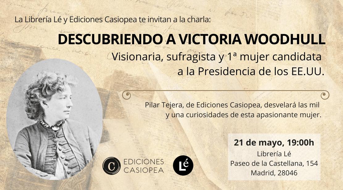 Descubriendo a Victoria Woodhull - Charla en