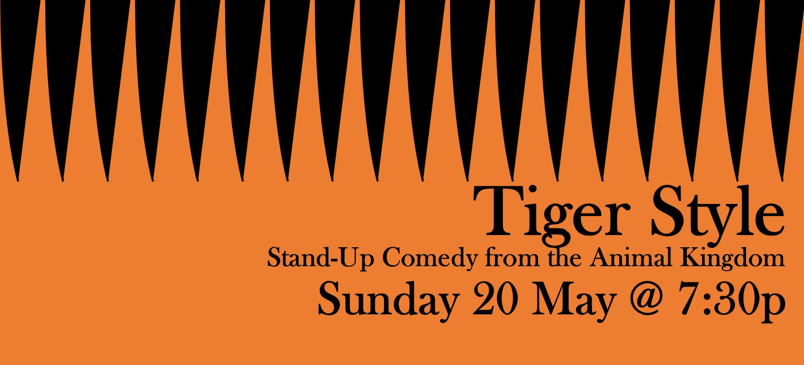 Tiger Style presented by QED Comedy Lab