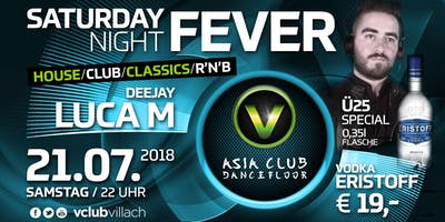 Saturday Night Fever mit DJ Luca M.