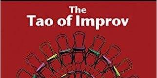The Tao of Improv: An Improv Dojo Class