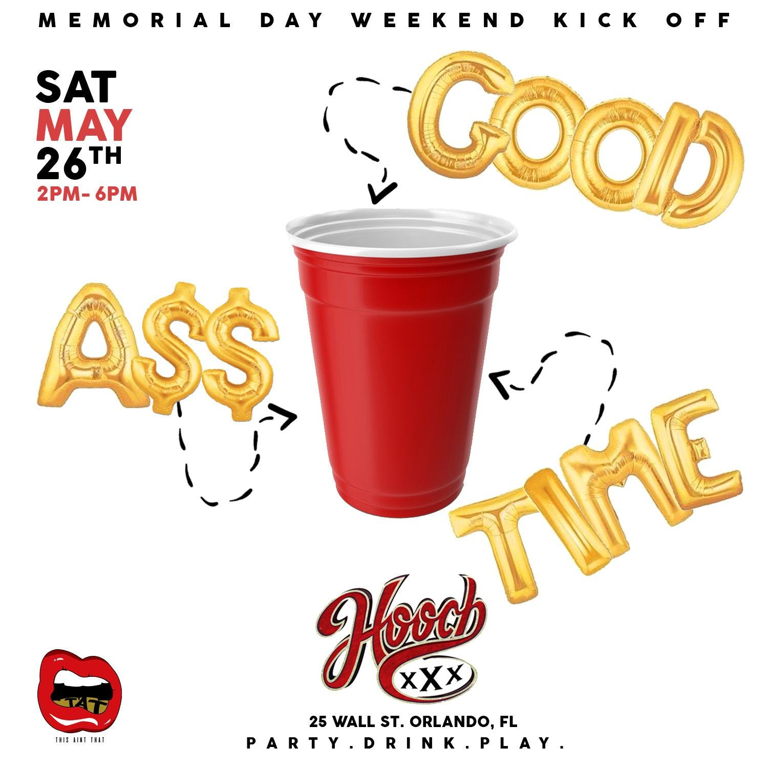 Good A$$ Time - The Day Party Vibe. Hooch, Orlando