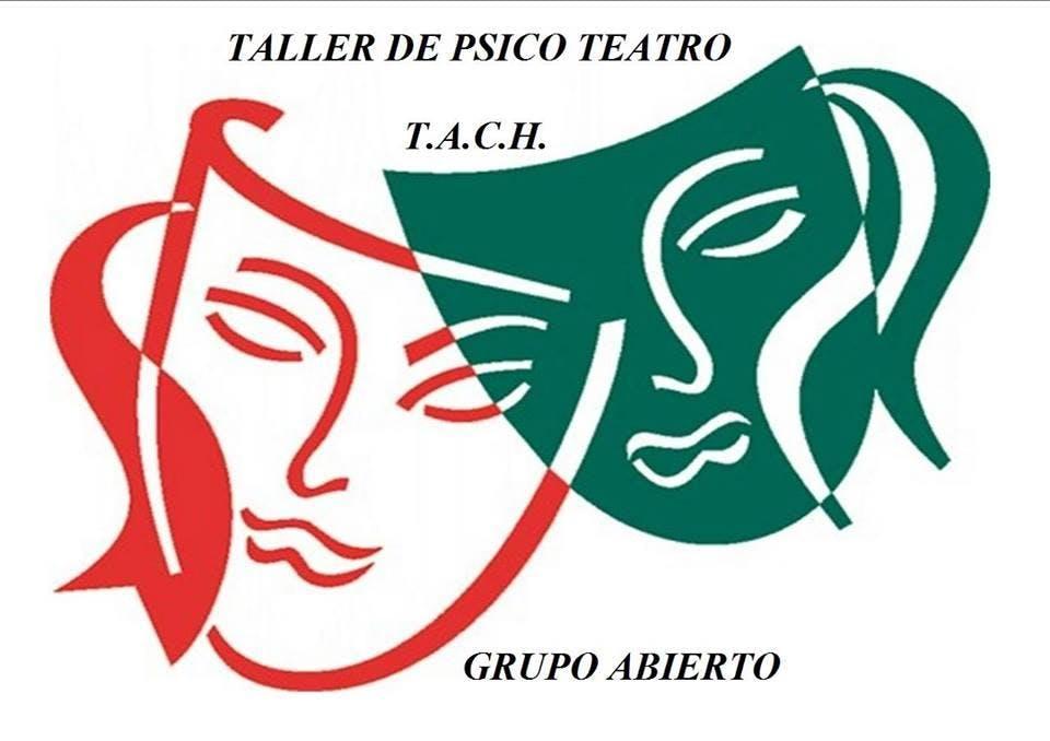 Psico Teatro TACH. Grupo abierto.
