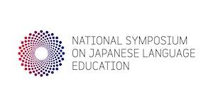 2018 National Symposium on Japanese Language Education...
