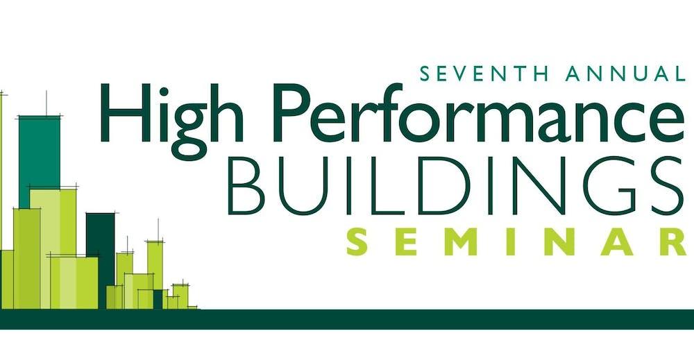7th annual high performance buildings seminar tickets thu oct 4