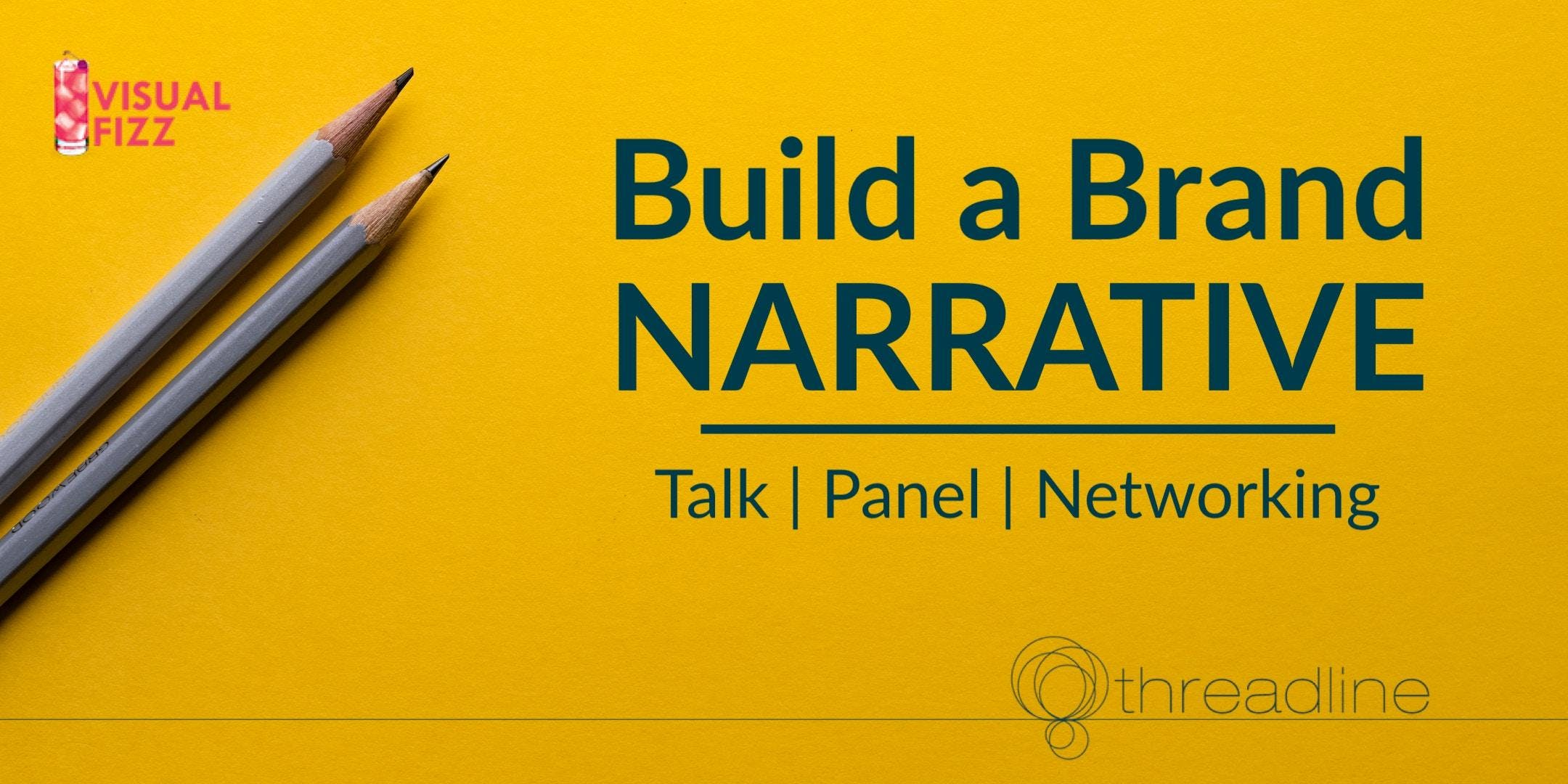 Build a Brand Narrative | Talk & panel hosted