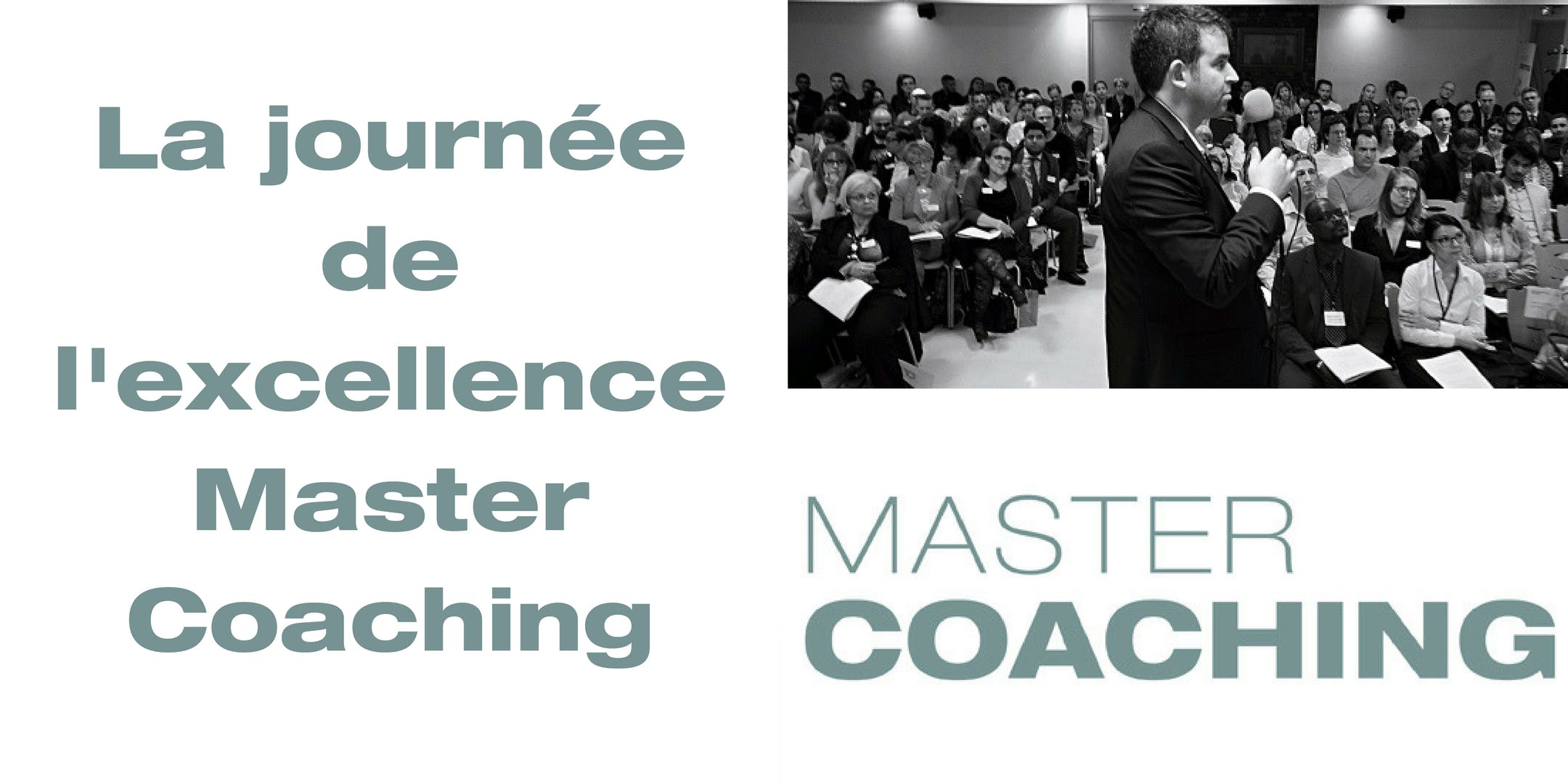 La journée de l'excellence Master Coaching Ma