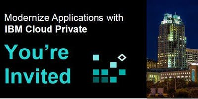 Modernize Applications with IBM Cloud Private - A Proof of Technology