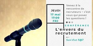 Conférence 5@7 L'envers du recrutement