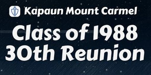 KAPAUN MOUNT CARMEL CLASS OF 1988 REUNION WEEKEND