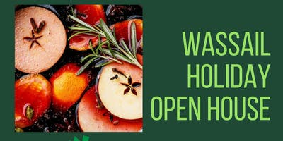 Wassail Holiday Open House