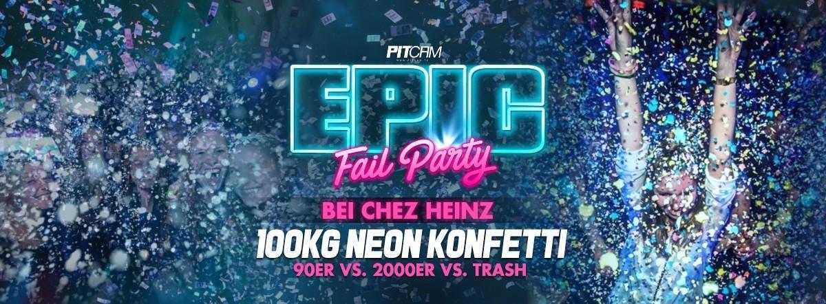 EPIC FAIL Party, 25.08.18, Béi Chéz Heinz, Ha