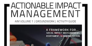 Actionable Impact Management: A New Framework for...