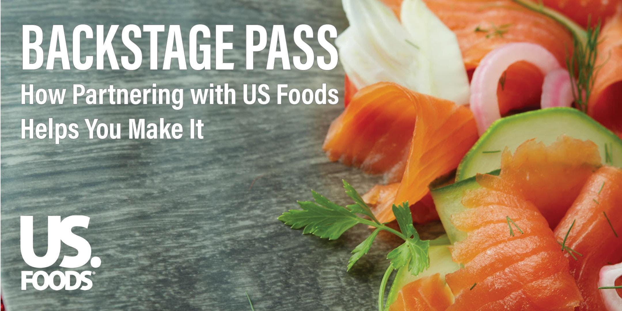 US Foods - Backstage Pass