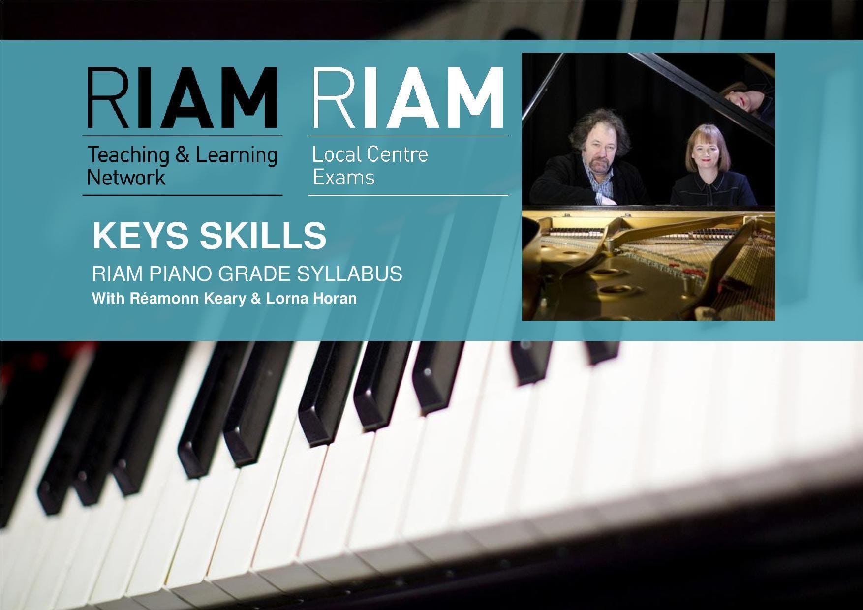 Key Skills 2018 - RIAM, Dublin