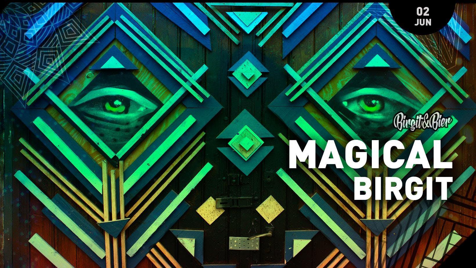 Magical Birgit