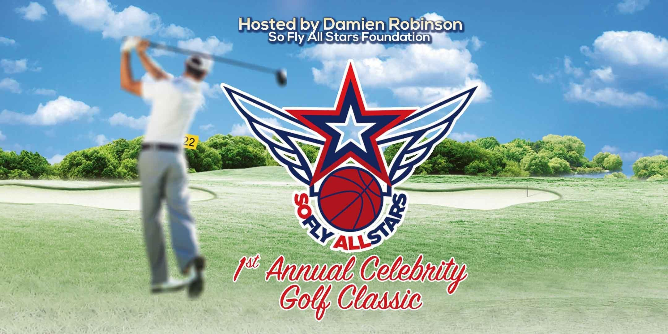 So Fly All Stars 1st Annual Celebrity Golf Cl