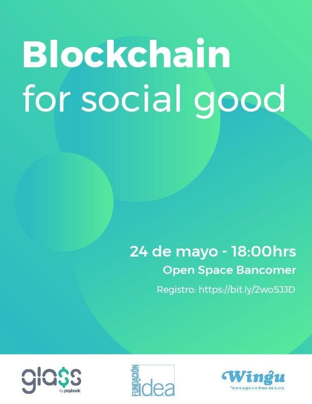 MeetUp: Blockchain for Social Good - México